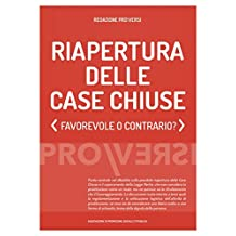 Riapertura delle Case Chiuse: Favorevole o contrario? (Italian Edition)