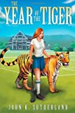 The Year of the Tiger, John Sutherland, 1494378841