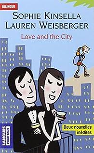 Love and the city par Lauren Weisberger