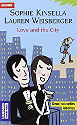 Love and the city : Bilingue; Changing People, Les gens changent; The Bamboo Confessions, Les confessions de Bambou