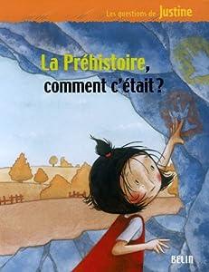 """Afficher """"La Préhistoire, comment c'était ?"""""""