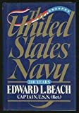 The U. S. Navy, Edward L. Beach, 0030447119