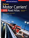 Rand McNally 2015 Deluxe Motor Carriers' Road Atlas (Laminated) (Rand Mcnally Motor Carriers' Road Atlas Deluxe Edition)