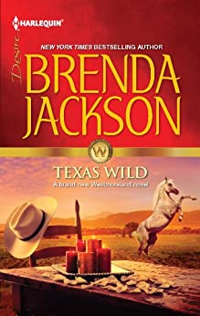 Texas Wild (The Westmorelands series Book 23) by [Jackson, Brenda]