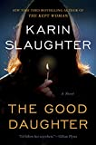 The Good Daughter: A Novel