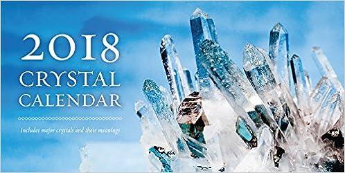 2018 Crystal Calendar (Annual Calendar)
