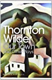 Front cover for the book Our Town by Thornton Wilder