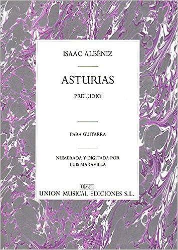 Albeniz Asturias Preludio (Maravilla) Guitar: Amazon.es: Albeniz ...