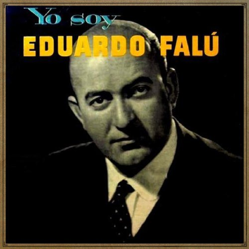 Eduardo Falú Stream or buy for $9.49 · Vintage World No. 122 - LP: Yo.