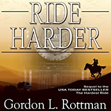 Ride Harder: Volume 2 Audiobook by Gordon L. Rottman Narrated by James Simenc