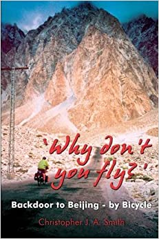Book 'Why Don't You Fly?' Back Door to Beijing - by Bicycle