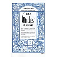 The Witches' Almanac: Spring 2006 - Spring 2007