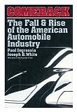Comeback, Paul Ingrassia and Joseph B. White, 0671792148