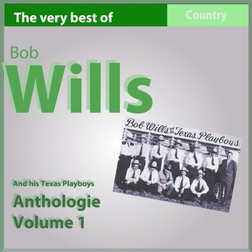 The Very Best of Bob Wills and...