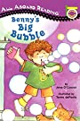 Benny's Big Bubble (All Aboard Picture Reader), by Jane O'Connor
