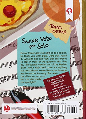 Swing Vote for Solo (Band Geeks)