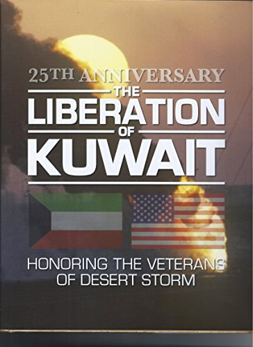 The Liberation of Kuwait 25th Anniversary w/DVD Documentary