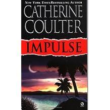 Impulse (Contemporary Romantic Thriller)