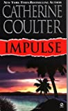 Impulse, Catherine Coulter, 0451204301