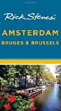 Rick Steves' Amsterdam, Bruges and Brussels, Rick Steves and Gene Openshaw, 1598807684