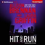 Hit and Run: Moreno & Hart Mysteries, Book 2 | Allison Brennan,Laura Griffin
