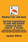 img - for Raining Cats and Dogs: A - Z of English sayings and their German translations: Improve your understanding of the German language by learning ... provided to help understanding (Volume 1) book / textbook / text book