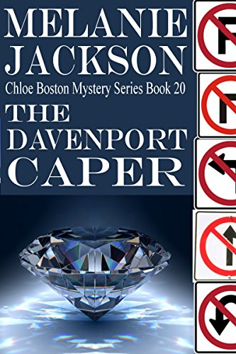 The Davenport Caper (Chloe Boston Cozy Mysteries Book 20)