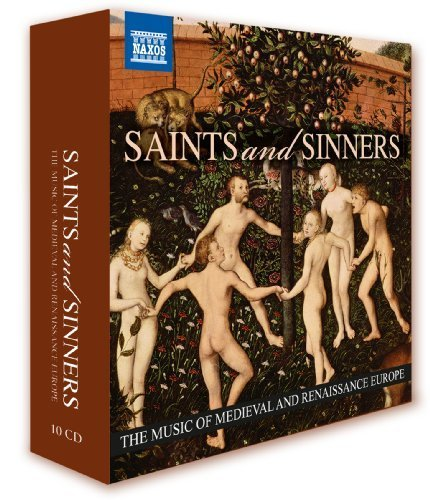 Cell Saints (Saints And Sinners - The Music of Medieval and Renaissance Europe by Naxos Box Sets)