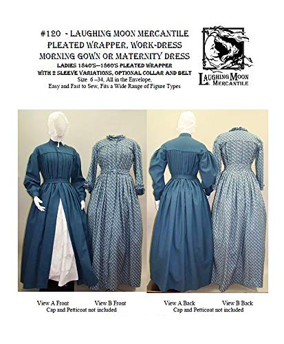 1840's—1860's Pleated Wrapper, Morning Gown, Work or Maternity Dress Pattern