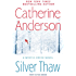 Silver Thaw (A Mystic Creek Novel Book 1)