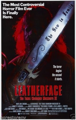 The Texas Chainsaw Massacre Part III: Leatherface Movie Post