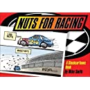 Nuts for Racing: A Stockcar Toons Book (StockcarToons Books)