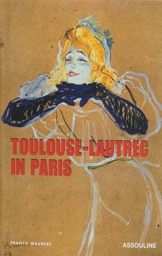 Toulouse-Lautrec in Paris (Memoire)