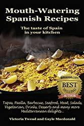 Mouth-Watering Spanish Recipes (English Edition)