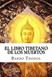 img - for El Libro Tibetano de Los Muertos (Spanish Edition) book / textbook / text book