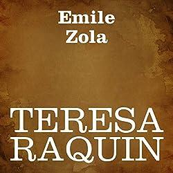 Teresa Raquin [Italian Edition]