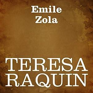 Teresa Raquin [Italian Edition] Audiobook