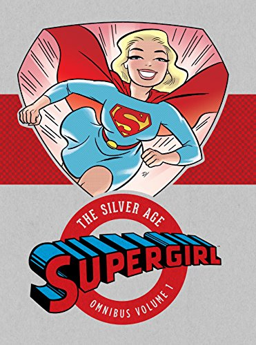 Supergirl: The Silver Age Omnibus v1 [Various] (Tapa Dura)