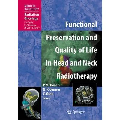 Download [(Functional Preservation and Quality of Life in Head and Neck Radiotherapy)] [Author: Luther W. Brady] published on (July, 2009) ebook