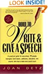 How to Write and Give a Speech: A Pra...
