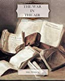 The War in the Air, H Wells, 146371808X