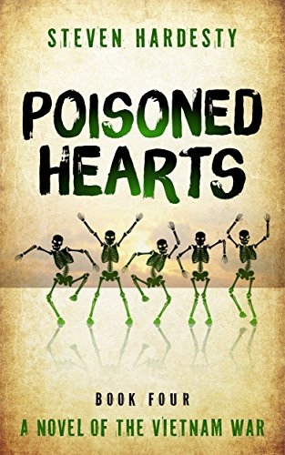 Poisoned Hearts (The Vietnam War Book 4) by [Hardesty, Steven]
