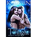 By Twilight (Vampire Delights Book 1)
