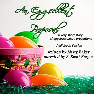 An Eggcellent Proposal Audiobook