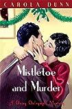 Mistletoe and Murder (Daisy Dalrymple, Band 11)