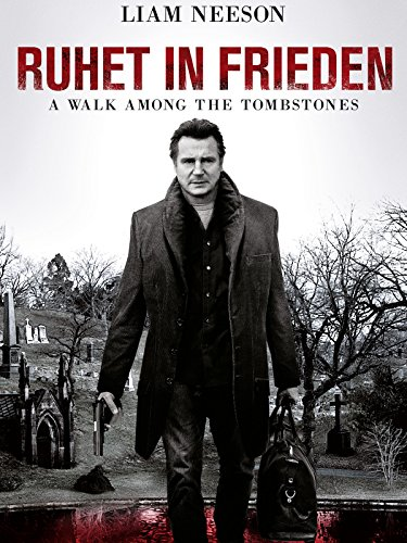 Ruhet in Frieden - A Walk among the Tombstones Film