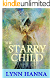 The Starry Child (The Starry Child Series Book 1)