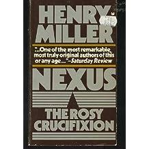 Nexus (The Rosy Crucifixion, Book 3)