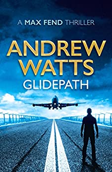 Glidepath by [Watts, Andrew]