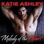 Melody of the Heart: Runaway Train, Book 4 | Katie Ashley